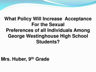 What Policy Will Increase   Acceptance For  the Sexual