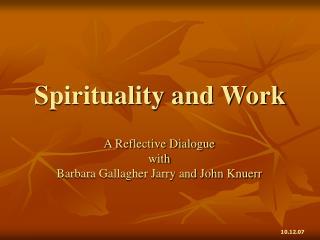 Spirituality and Work