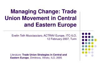 Managing Change: Trade Union Movement in Central and Eastern Europe