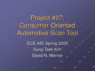 Project #27: Consumer-Oriented Automotive Scan Tool