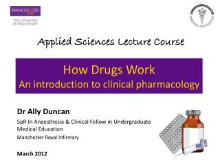 How Drugs Work An introduction to clinical pharmacology