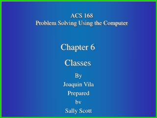 ACS 168 Problem Solving Using the Computer