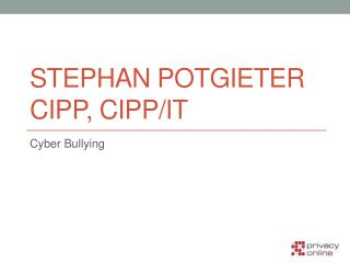 Stephan Potgieter CIPP, CIPP/IT