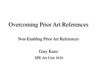 Overcoming Prior Art References
