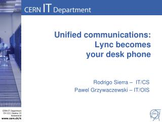 Unified communications: Lync  becomes  your desk phone