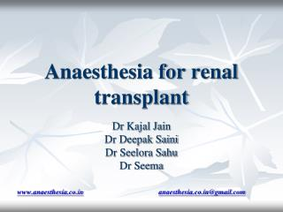 Anaesthesia for renal transplant