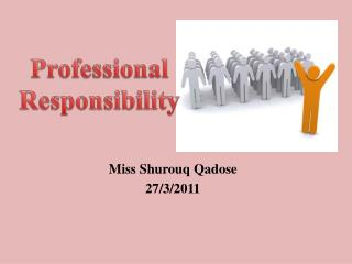 Miss Shurouq Qadose 27/3/2011
