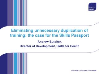 Eliminating unnecessary duplication of training: the case for the Skills Passport