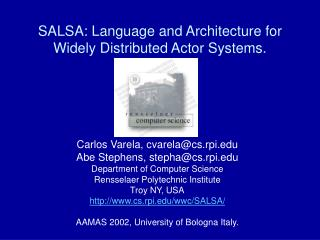 SALSA: Language and Architecture for Widely Distributed Actor Systems.