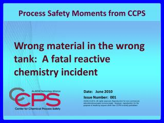 Wrong material in the wrong tank:  A fatal reactive chemistry incident