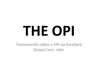 THE OPI