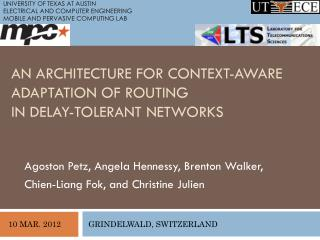An Architecture for Context-Aware Adaptation of Routing in Delay-Tolerant Networks