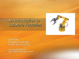 An Introduction to  Software Factories