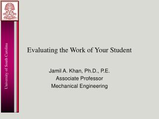Evaluating the Work of Your Student