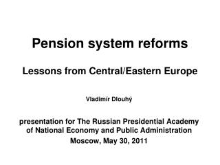 Pension system reforms Lessons from Central/Eastern Europe