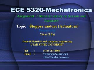 ECE 5320-Mechatronics Assignment 1: literature survey on Sensors and Actuators