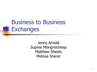 Business to Business Exchanges