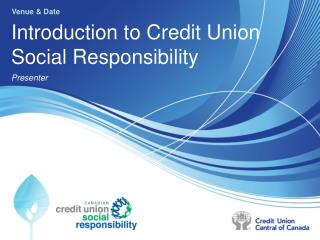 Introduction to Credit Union Social Responsibility