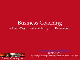 Business Coaching - The Way Forward for your Business?