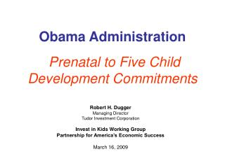 Obama Administration Prenatal to Five Child Development Commitments