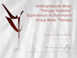 Undergraduate Music Therapy Students' Experiences in Short-term Group Music Therapy