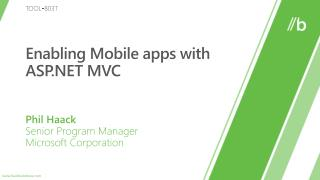 Enabling Mobile apps with ASP MVC