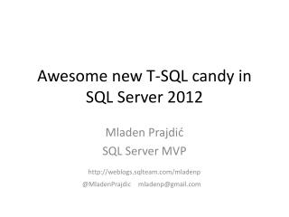 Awesome new T-SQL candy in SQL Server 2012