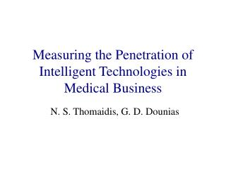 Measuring the Penetration of Intelligent Technologies in Medical Business