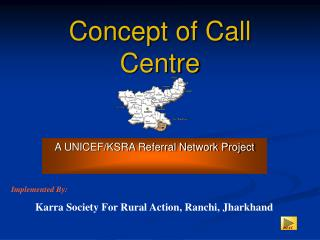 Concept of Call Centre