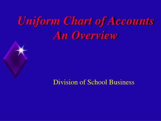 Uniform Chart of Accounts An Overview