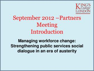 September 2012 –Partners Meeting  Introduction