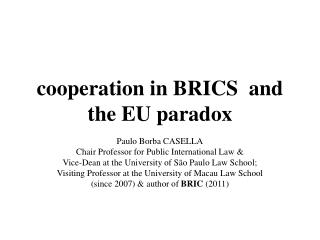 cooperation in BRICS  and the EU paradox