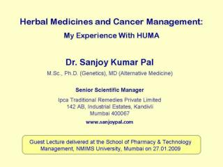 HUMA  is the name of the formula invented by  Dr.S.M Atiq.