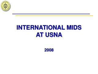 INTERNATIONAL MIDS AT USNA