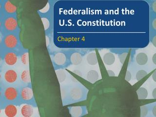 Federalism and the U.S. Constitution