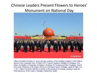 Chinese Leaders Present Flowers to Heroes' Monument on National Day