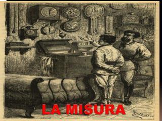 LA MISURA