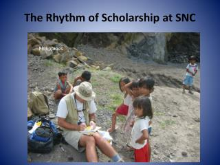 The Rhythm of Scholarship at SNC