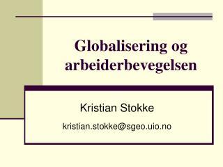 Globalisering og arbeiderbevegelsen