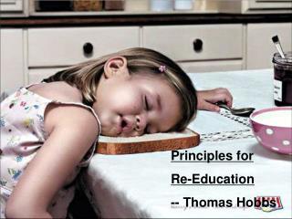 Principles for  Re-Education -- Thomas Hobbs