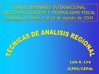 INSUMOS Y PRODUCTOS DEL ANALISIS REGIONAL Y LOCAL