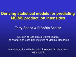 Deriving statistical models for predicting MS/MS product ion intensities