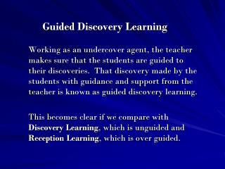 Guided Discovery Learning
