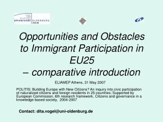Opportunities and Obstacles to Immigrant Participation�in EU25  � comparative introduction