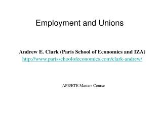Employment and Unions