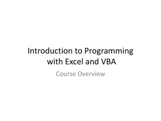 Introduction to Programming  with Excel and VBA