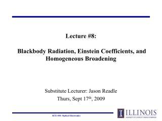 Lecture 8:   Blackbody Radiation, Einstein Coefficients, and Homogeneous Broadening