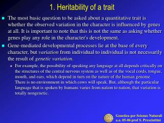 1. Heritability of a trait
