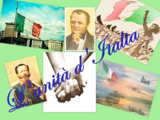 I principali esponenti dell'unità italiana sono stati :