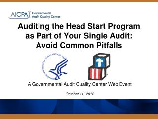 Auditing the Head Start Program as Part of Your Single Audit: Avoid Common Pitfalls